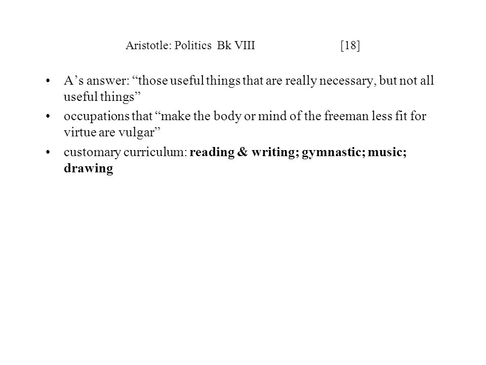 Aristotle: Politics Bk VIII [18]